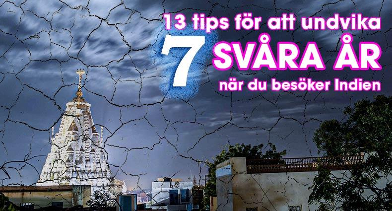 13 tips för att undvika otur i Indien
