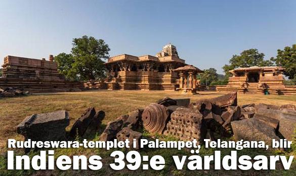 Rudreswara-templet i Palampet i Telangana blir Indiens 39:e världsarv
