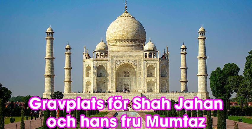 Taj Mahal, Shah Jahans gravplats