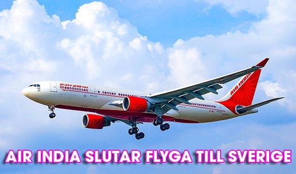 Air India slutar flyga till Stockolm