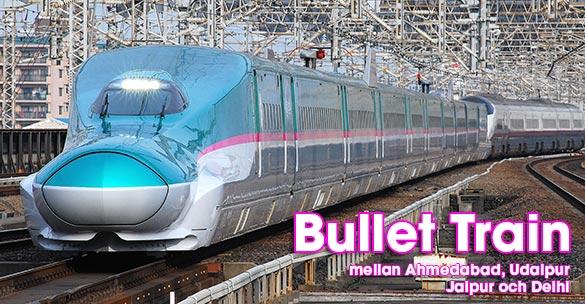 Bullet Train mellan Delhi och Ahmedabad