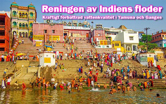 Indiens regering rapporterar om stora förbättringar i Ganges vattenkvalité