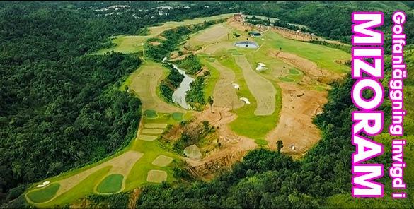 Ny golfanlägging invigd i Mizoram, Indien
