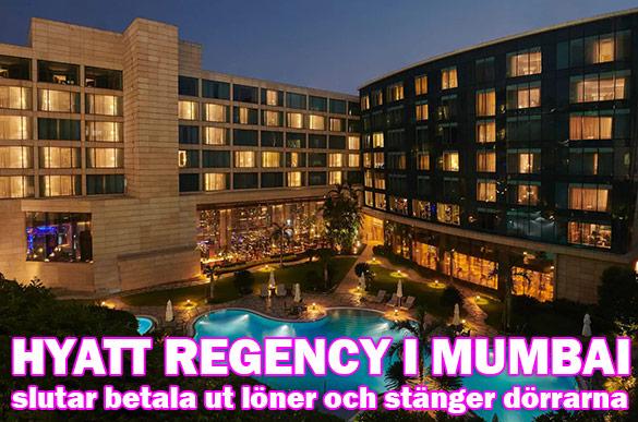 Hyatt Regency stänger: Inte ens femstjärniga hotell immuna mot Covid-19