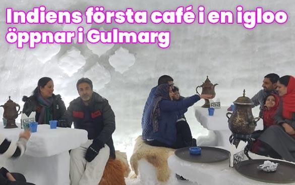 Indiens första igloo-café öppnar i Gulmarg, Jammu & kashmir, Indien