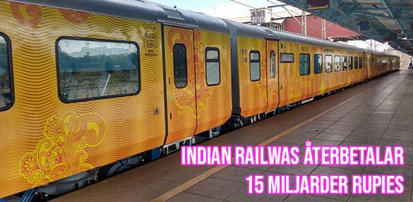 Indiska järnvägen betalar tillbaka biljetter