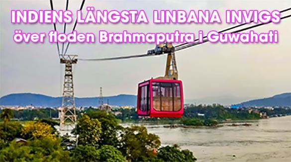 Indiens längsta linbana över Brahmaputra i Guwahati, Assam