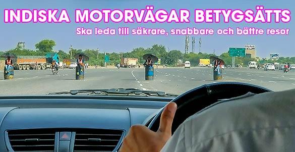 De indiska motorvägarna ska betygsättas