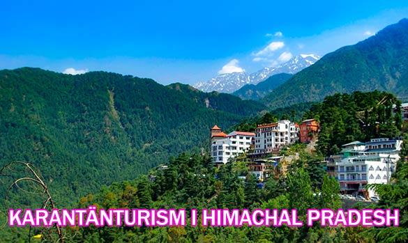 Karantänsturism i Himachal Pradesh