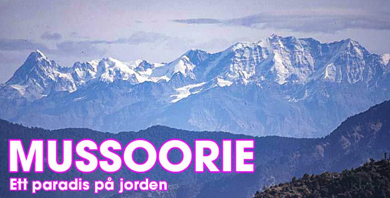 Mussoorie -Ett paradis på jorden