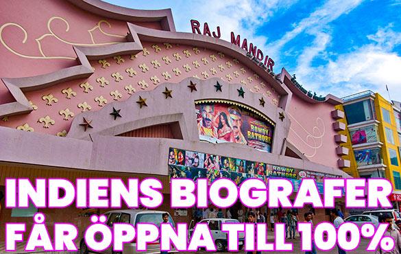 Nu får Indiens biografer och teatrar öppna till 100%