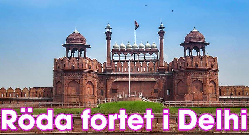 Röda fortet i Delhi