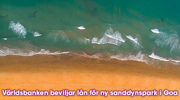 Världsbanken beviljar lån för ny sanddynspark i Goa