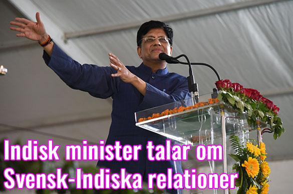 Indiens handels- och industriminister om svensk-indiskt samarbete