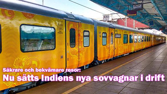 Nu sätts nya säkrare och bekvämare sovvagnar i drift på tågen i Indien