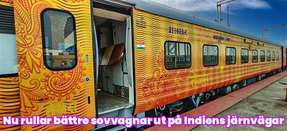 Nu rullar bättre sovvagnar ut på Indiens järnvägar