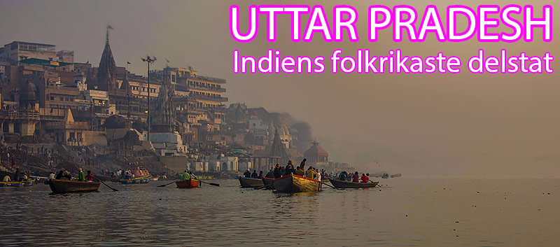 Uttar Pradesh, Indien, Indiens folkrikaste delstat