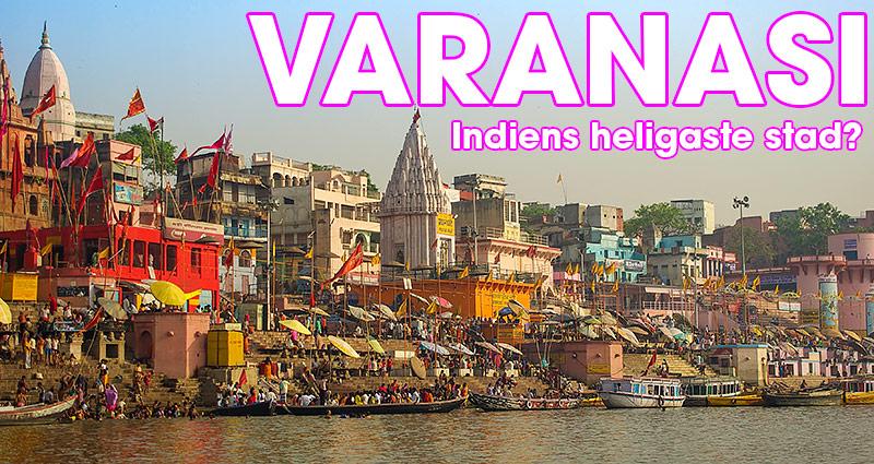 Den heliga staden Varanasi, Indien